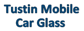 Auto Glass Repair Tustin